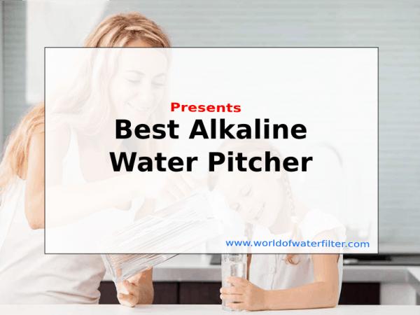 Best Alkaline Water Pitcher Feature Picture