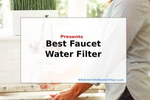Best Faucet Water Filter Feature Page